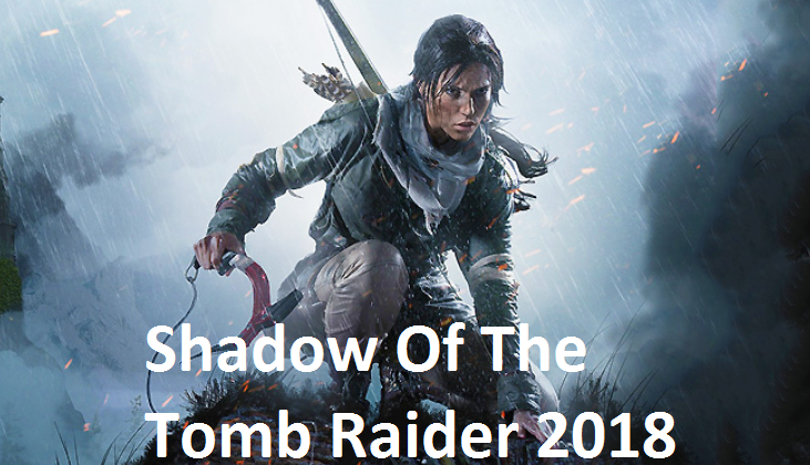 Shadow Of The Tomb Rider PC Game Free Download
