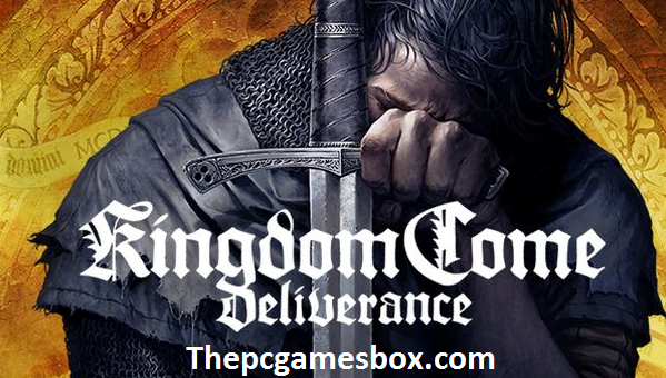 Kingdom Come Deliverance For PC