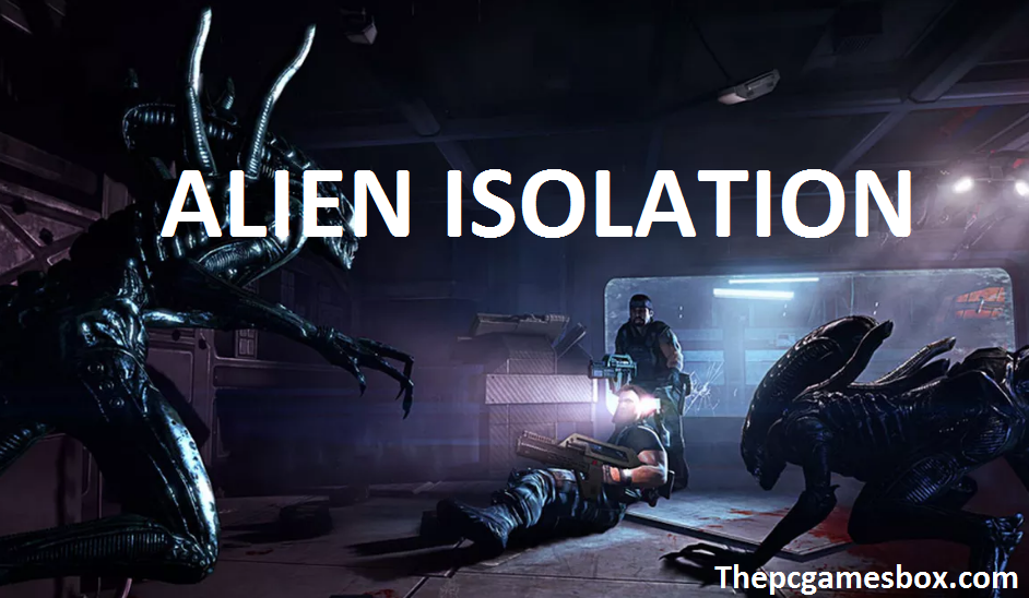 Alien Isolation Complete Edition