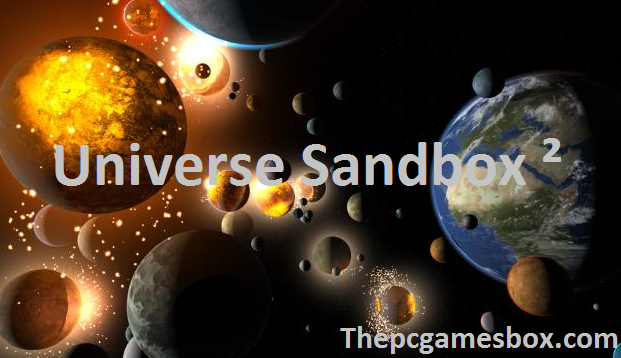 Universe Sandbox ² Torrent