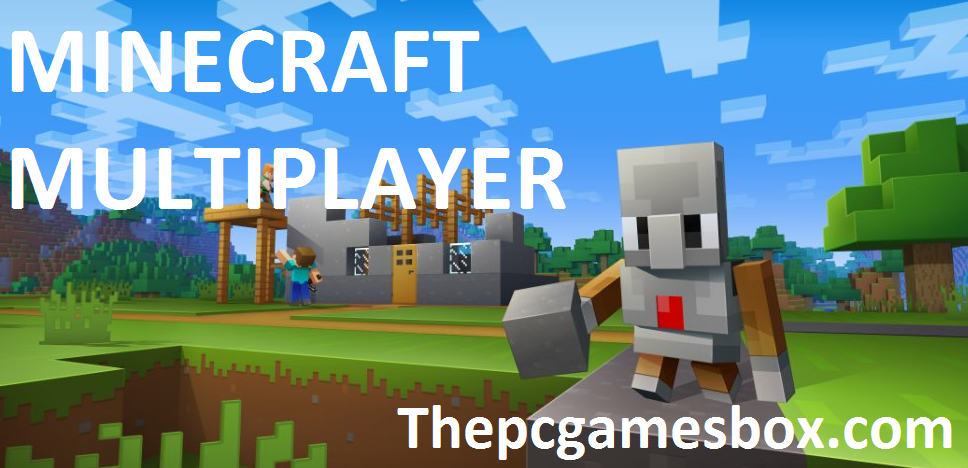 Minecraft Multiplayer For PC