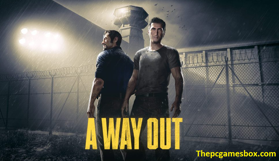 A Way Out Free Download