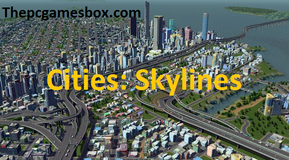 Cities: Skylines Torrent