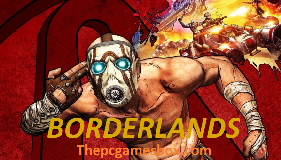 Borderlands Complete Edition