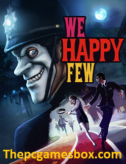 We Happy Few Highly Compressed