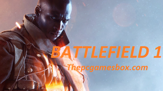 Battlefield 1 Download For PC