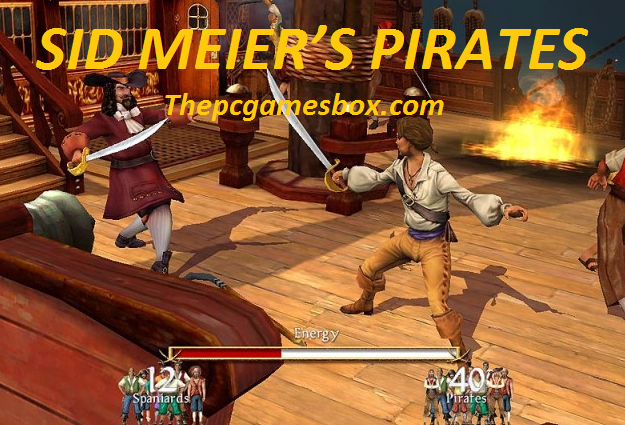 Sid Meier's Pirates Highly Compressed
