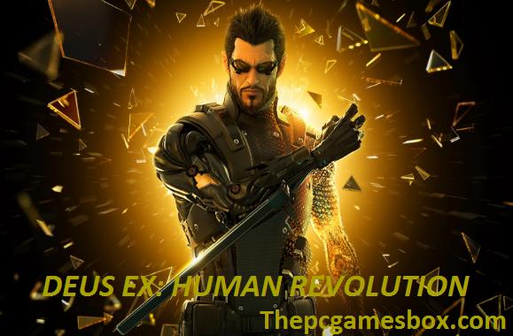 Deus Ex: Human Revolution PC Game