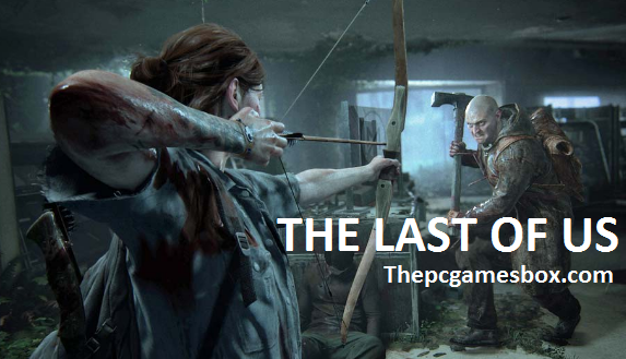 The Last of Us Torrent