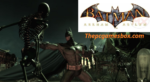 Batman: Arkham Asylum Download For PC