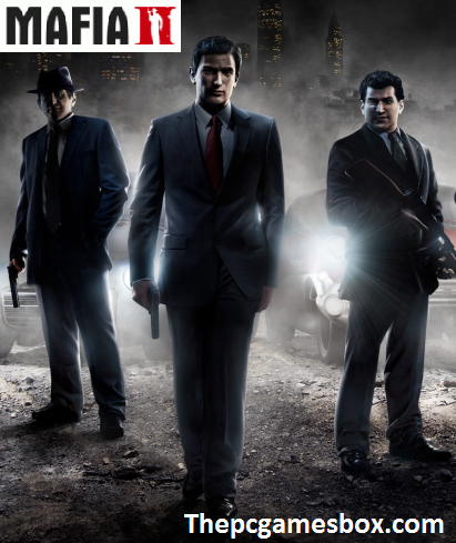 Mafia 2 Download For PC