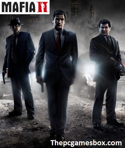 Mafia 2 Download For PC