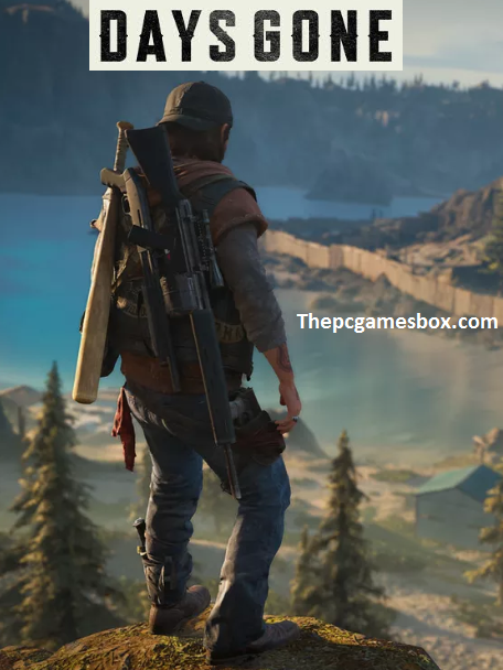 Days Gone For PC