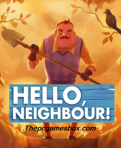 Hello Neighbor Highly Compressed