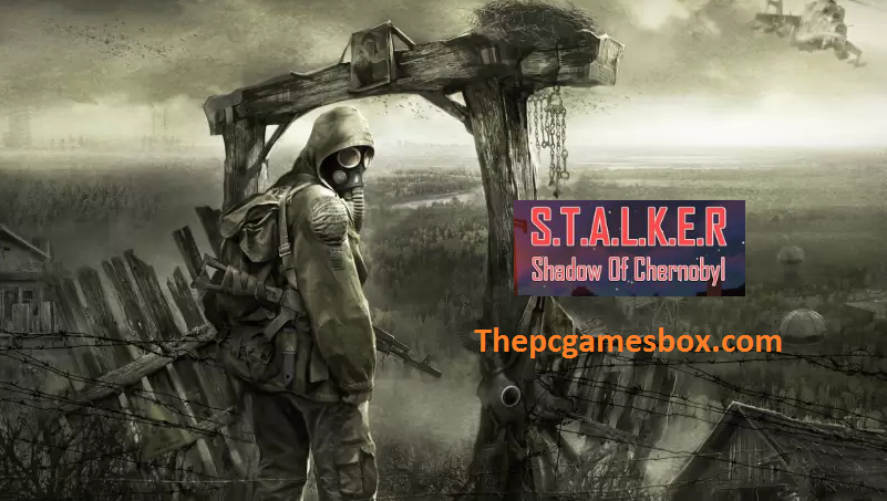 Stalker Shadow Of Chernobyl PC Game