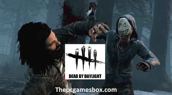Dead by Daylight Highly Compressed
