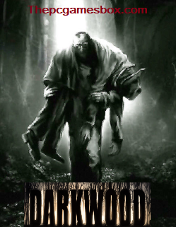 Darkwood Highly Compressed