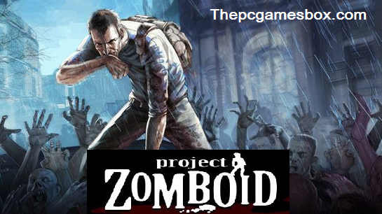 Project Zomboid For PC